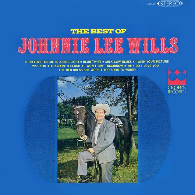 The Best of Johnnie Lee Wills and All the Boys