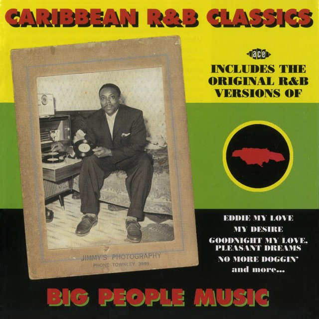 Caribbean R&B Classics: Big People Music