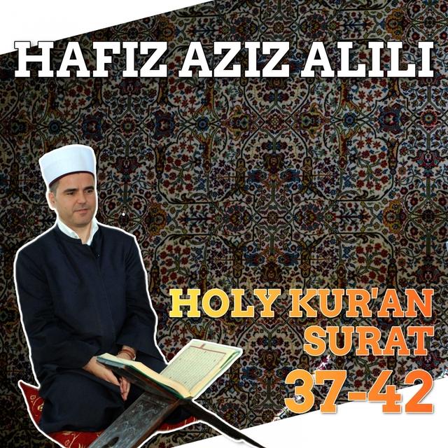 Holy Kur'an - Surat 37-42
