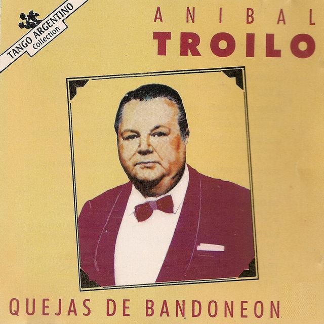 "Quejas de Bandoneon (Collection ""Tango Argentino"")"