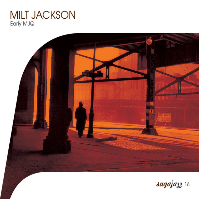 Saga Jazz: Early MJQ