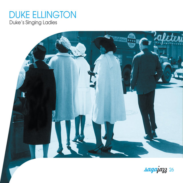 Saga Jazz: Duke's Singing Ladies