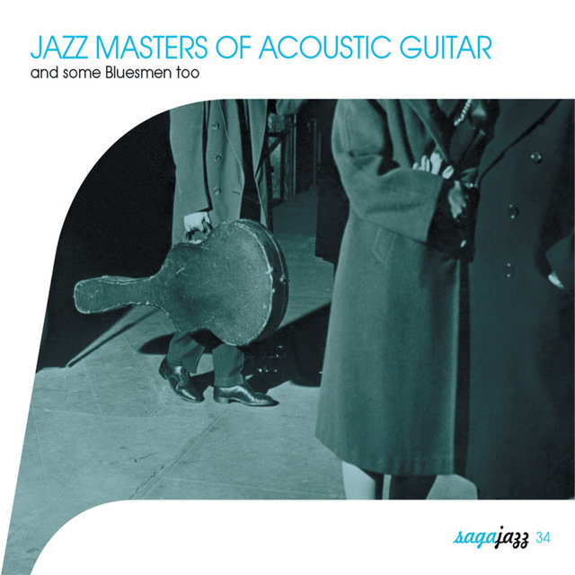 Couverture de Saga Jazz: Jazz Masters of Acoustic Guitar (And Some Bluesmen Too)