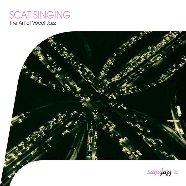 Couverture de Saga Jazz: Scat Singing (The Art of Vocal Jazz)