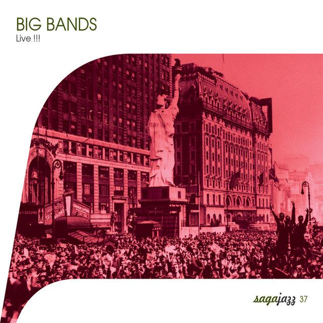 Saga Jazz: Big Bands - Live !!!