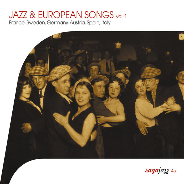 Saga Jazz: Jazz & European Songs, Vol. 1 (France, Sweden, Germany, Austria, Spain, Italy)