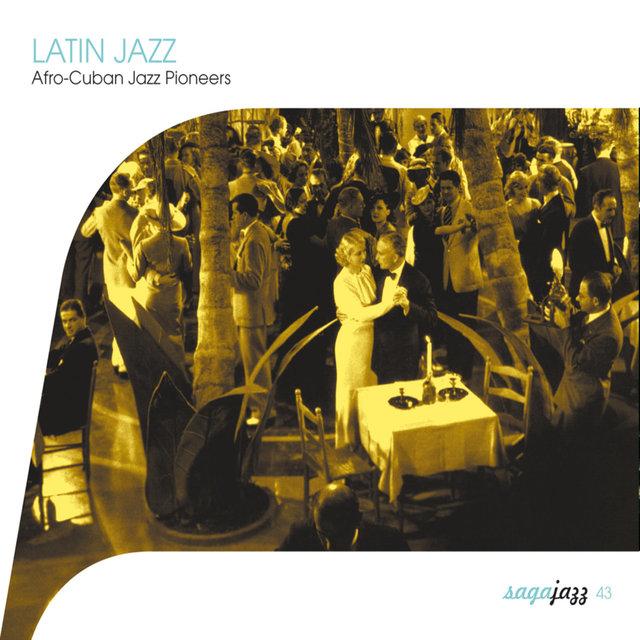 Couverture de Saga Jazz: Latin Jazz (Afro-Cuban Jazz Pioneers)