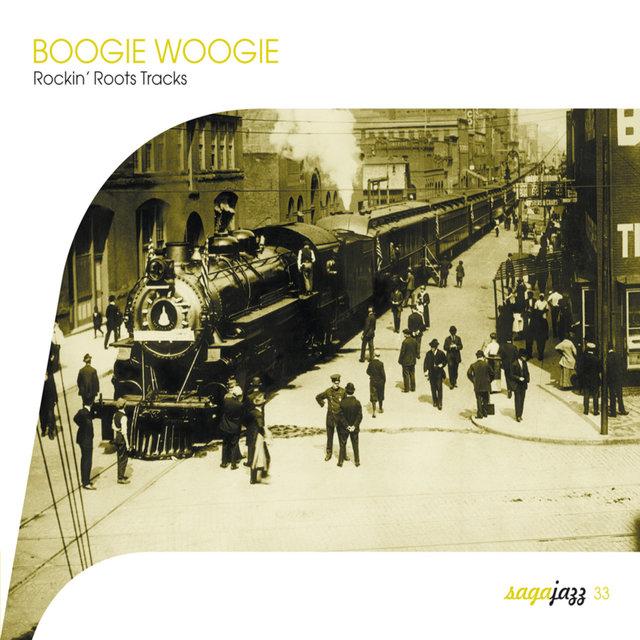 Saga Jazz: Boogie Woogie (Rockin' Roots Tracks)