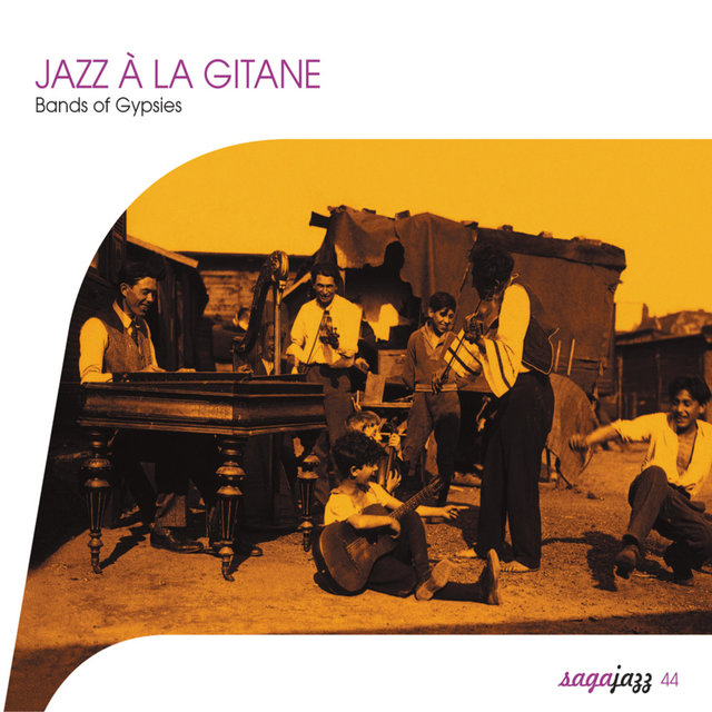 Saga Jazz: Jazz à la gitane (Bands of Gypsies)