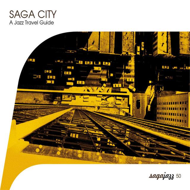 Saga Jazz: Saga City - A Jazz Travel Guide