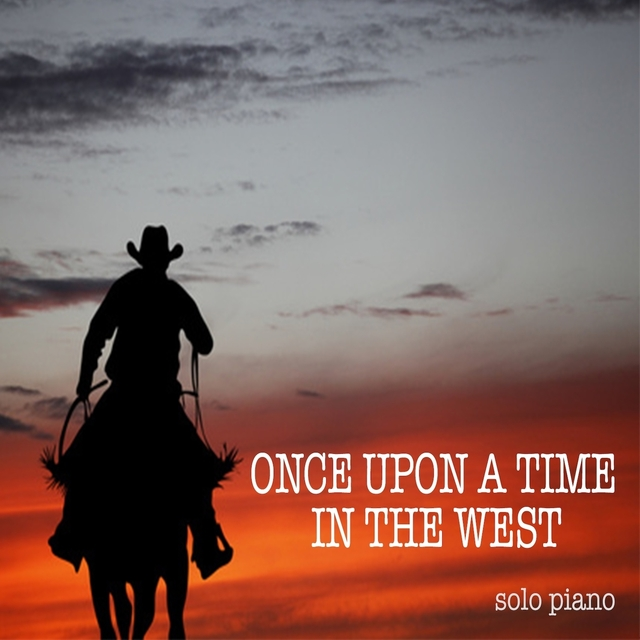 Once Upon a Time in the West (Solo Piano)