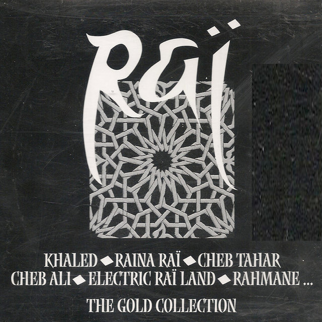 Raï, the Gold Collection