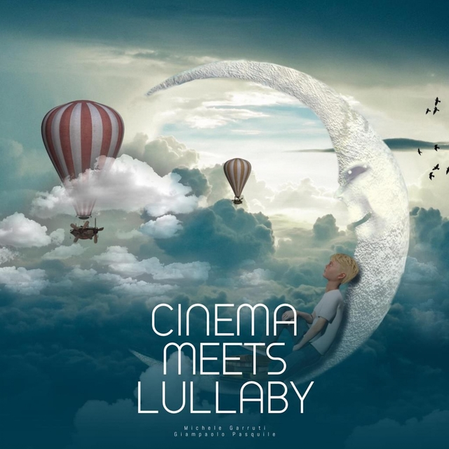Cinema Meets Lullaby