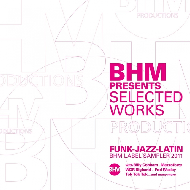 BHM presents: Selected Works