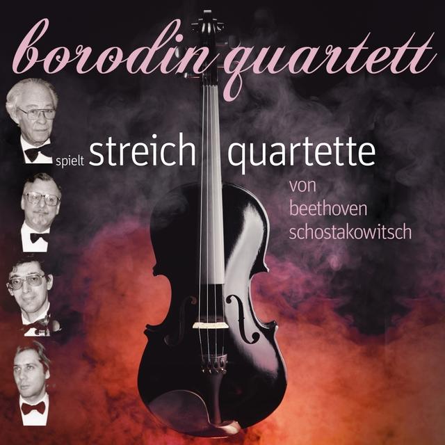 Beethoven / Shostakovich: Streichquartette