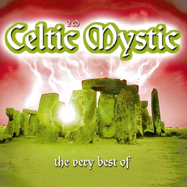 Celtic Mystic - The Very Best Of