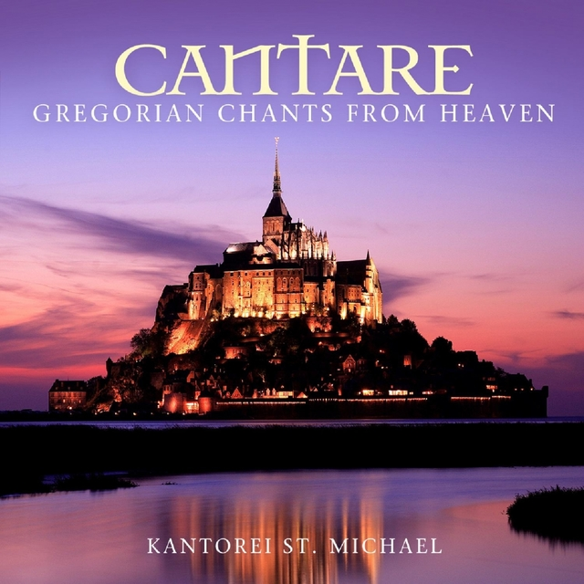 Cantare - Gregorian Chants from Heaven