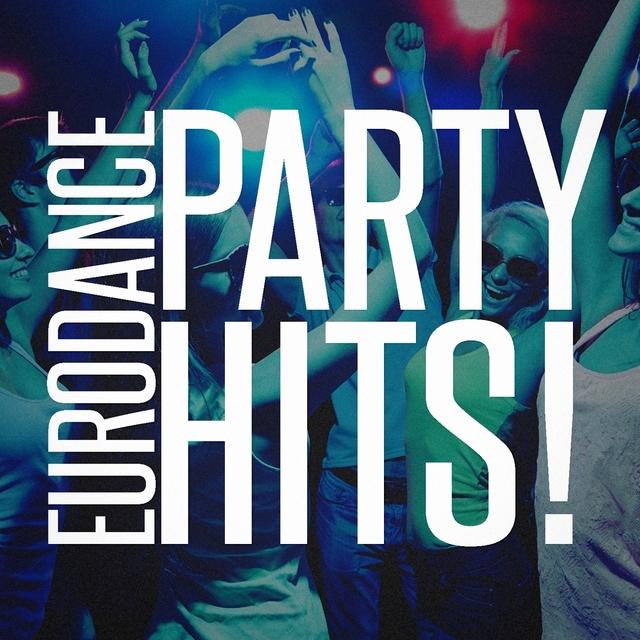 Eurodance Party Hits!