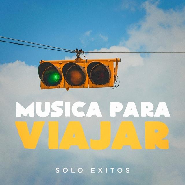 Música para Viajar (Solo Exitos)