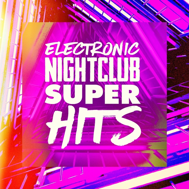 Electronic Nightclub Super Hits