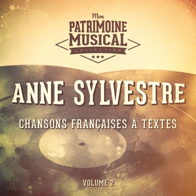Chansons françaises à textes : anne sylvestre, vol. 2