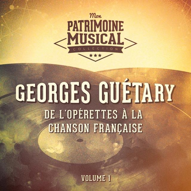 Couverture de De l'opérette à la chanson française : georges guétary, vol..1