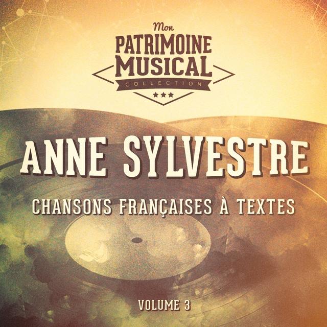 Chansons françaises à textes : Anne Sylvestre, Vol. 3
