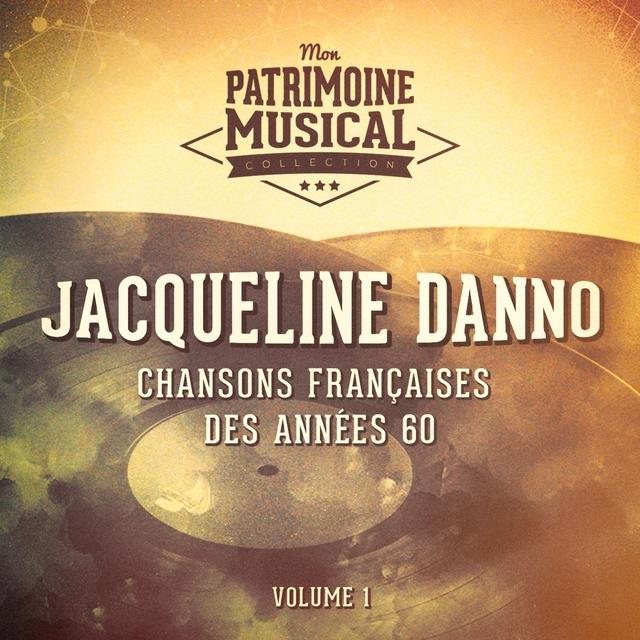 Couverture de Chansons françaises des années 60 : jacqueline danno, vol. 1