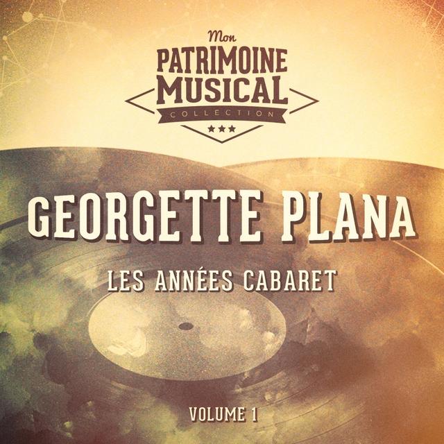Couverture de Les années cabaret : georgette plana, vol. 1