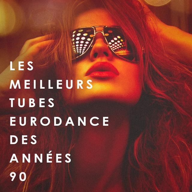 Les Meilleurs Tubes Eurodance Des Années 90
