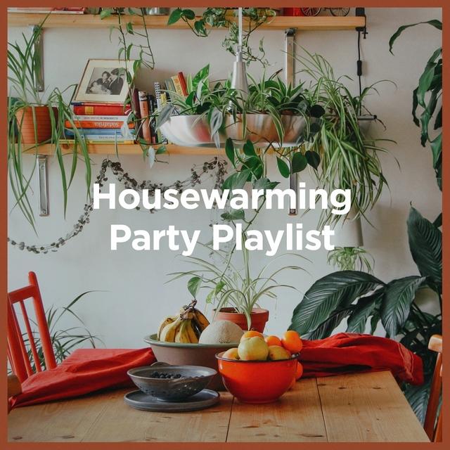 Housewarming Party Playlist
