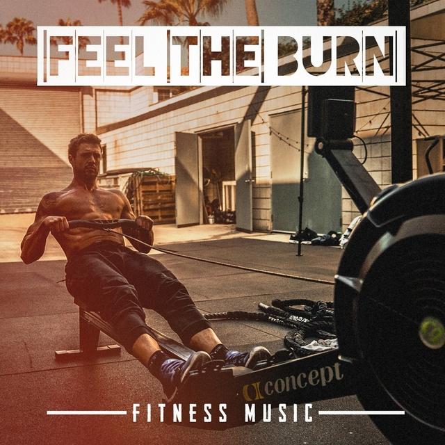 Feel The Burn Fitness Music