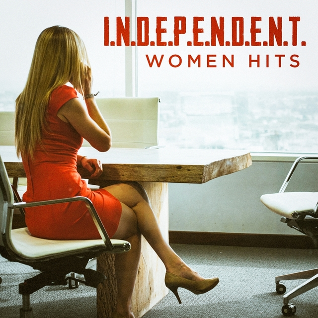 Independent Women Hits