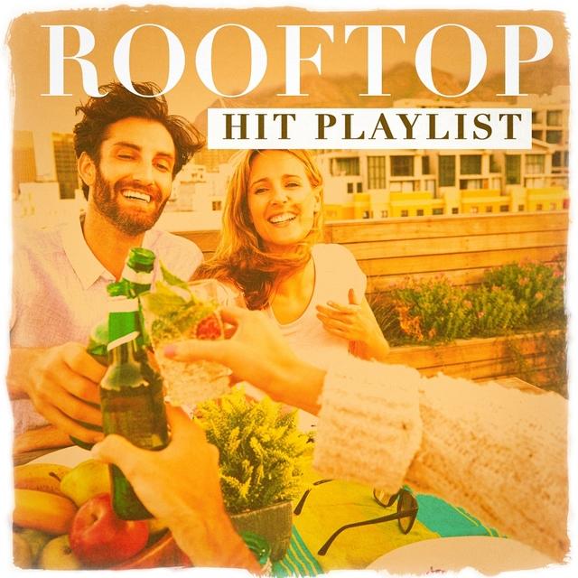 Couverture de Rooftop Hit Playlist