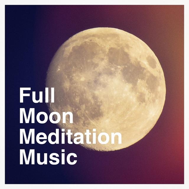 Full moon meditation music