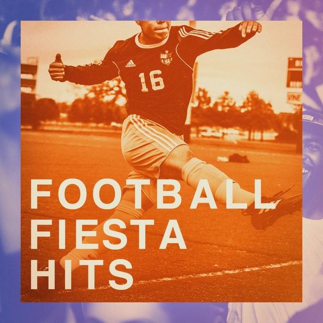 Couverture de Football Fiesta Hits