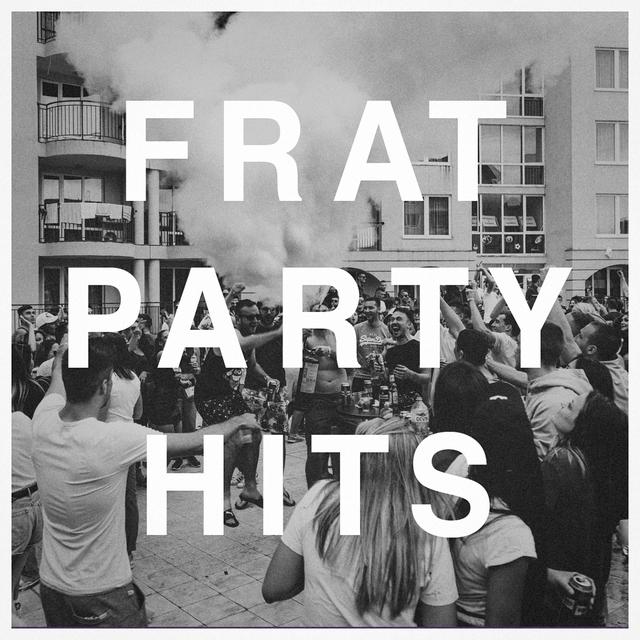 Couverture de Frat Party Hits