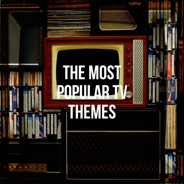 The Most Popular Tv Themes