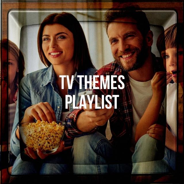 Tv Themes Playlist
