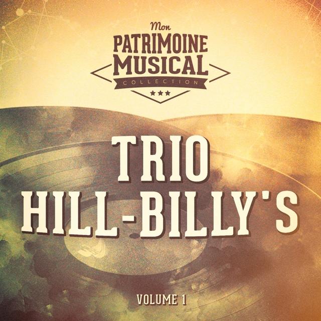 Trio Hill-Billy's, Vol. 1
