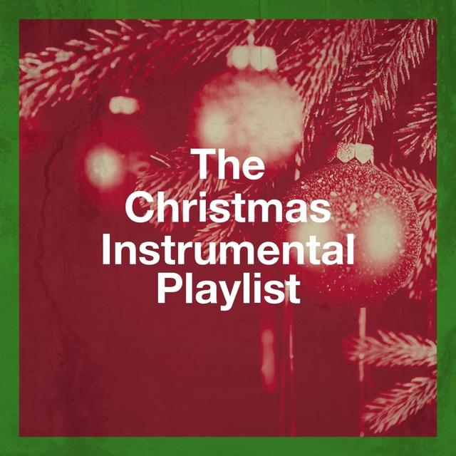 The Christmas Instrumental Playlist