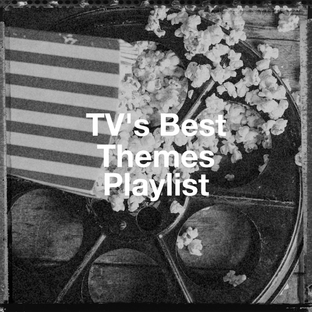 Tv's Best Themes Playlist