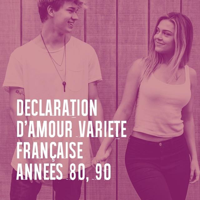 Déclaration d'amour variété française années 80, 90