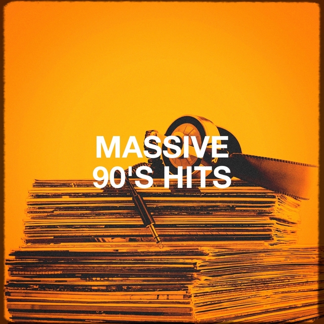 Massive 90's Hits