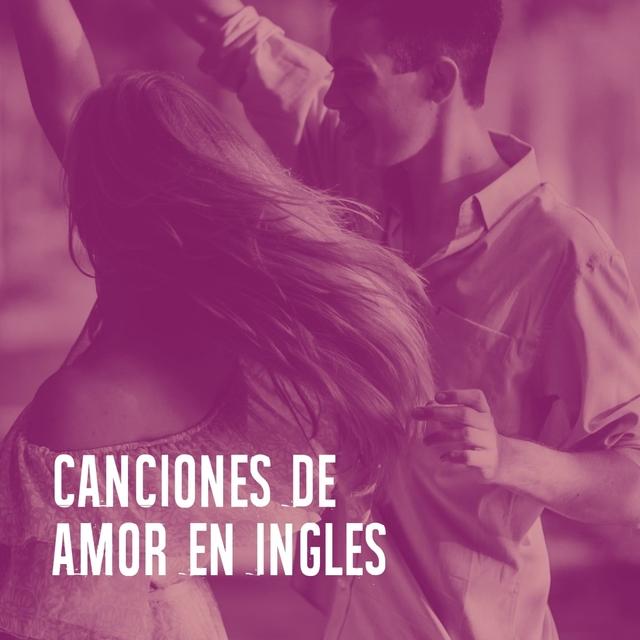 Canciones De Amor En Inglès