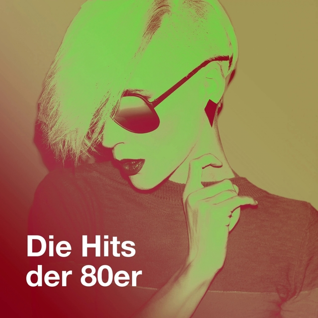 Die Hits Der 80ER