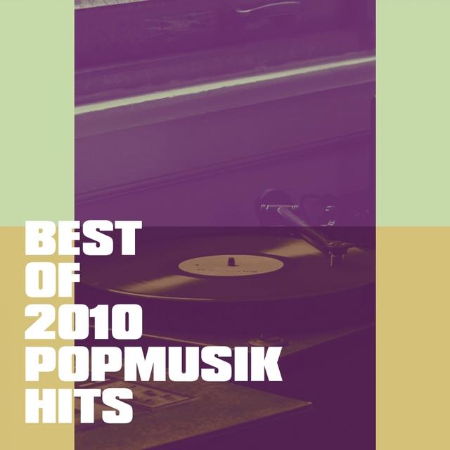 Couverture de Best of 2010 Popmusik Hits