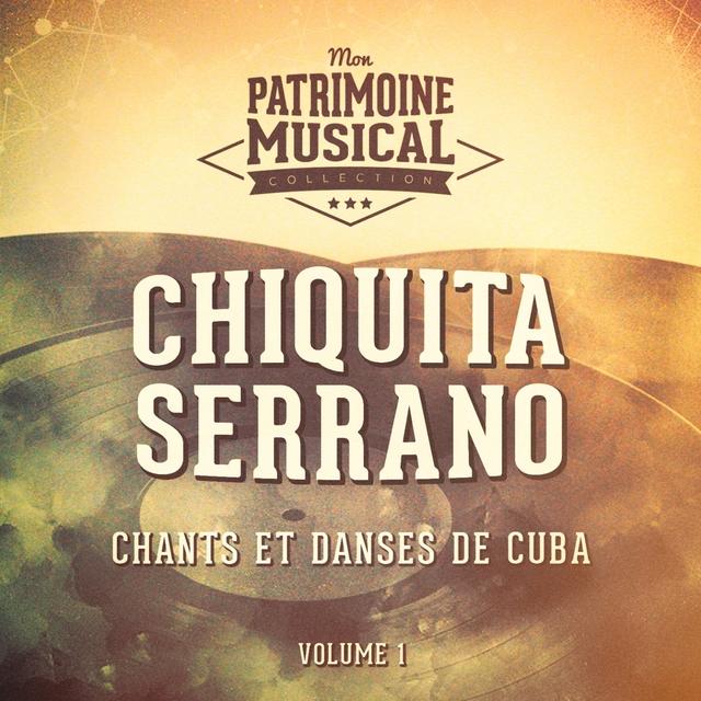 Les plus belles musiques du monde : Chants et danses de Cuba, Vol. 1