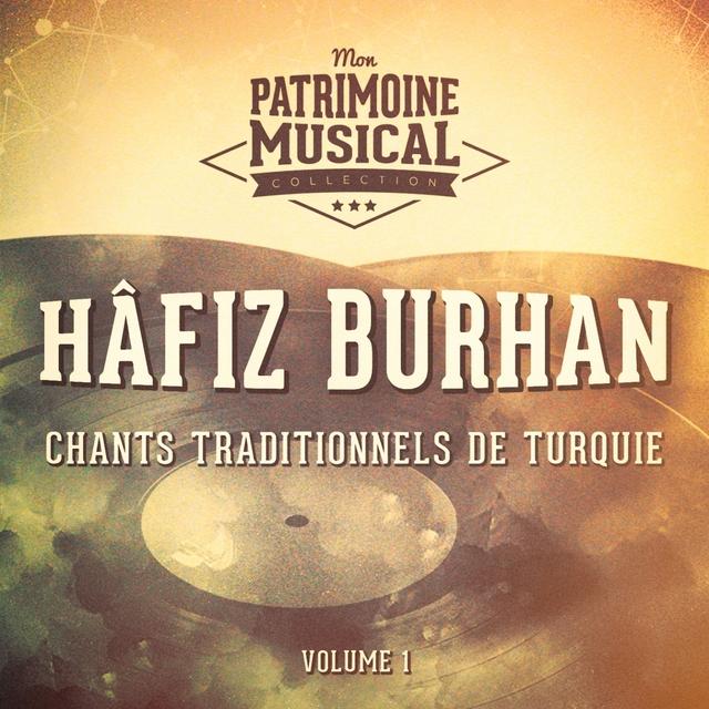 Les plus belles musiques du monde : Chants traditionnels de Turquie, Vol. 1