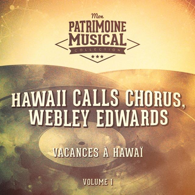 Les plus belles musiques du monde : Vacances à Hawaï, Vol. 1
